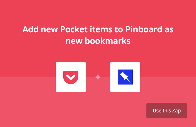 Pocket + Pinboard Zap